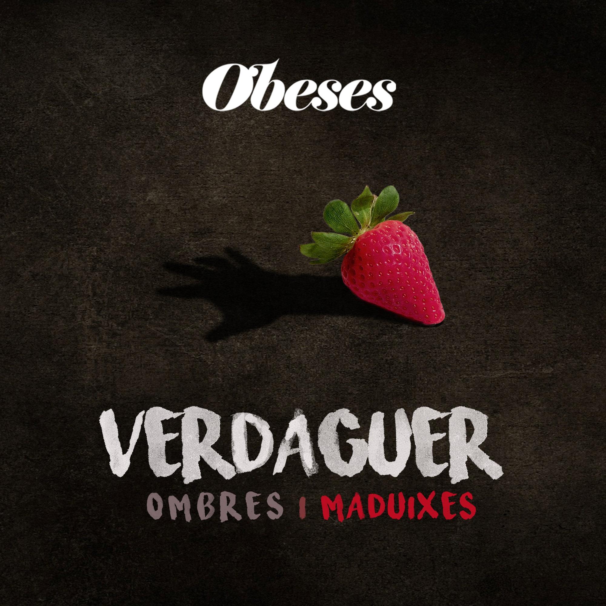 """Resultado de imagen de obeses i verdaguer, òpera-rock, """"ombres i maduixes"""""""